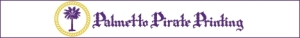 Myrtle Beach Sign Company & Printers at Palmetto Pirate Printing